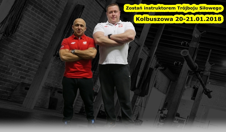 Kurs Instruktor Trójboju Siłowego 20-21.01.2018